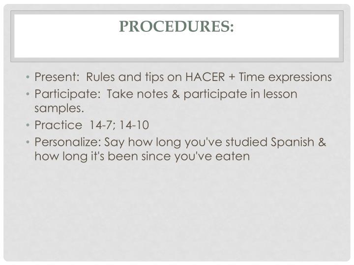 Procedures:
