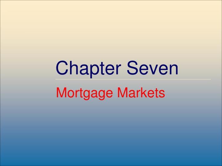 chapter 11 the mortgage markets
