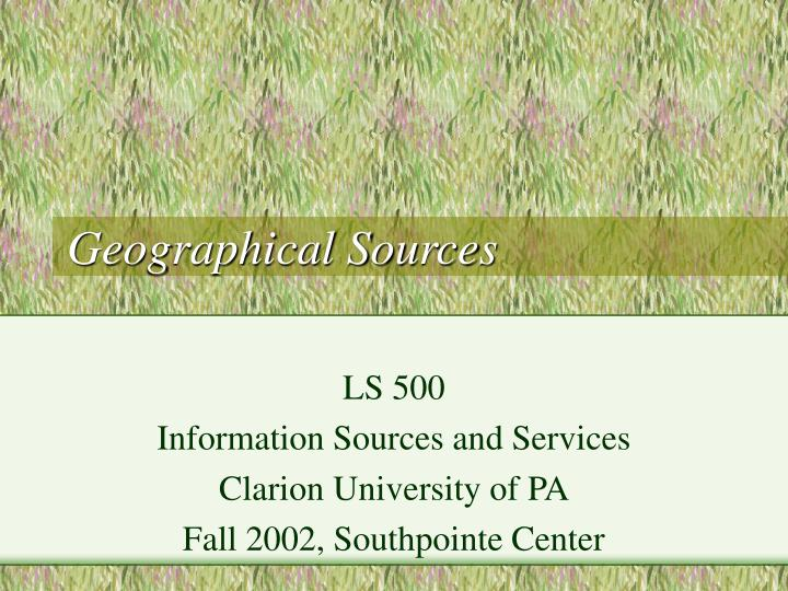 geographical sources n.
