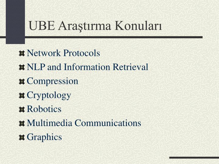 UBE Araştırma Konuları