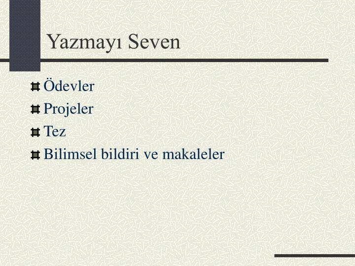 Yazmayı Seven