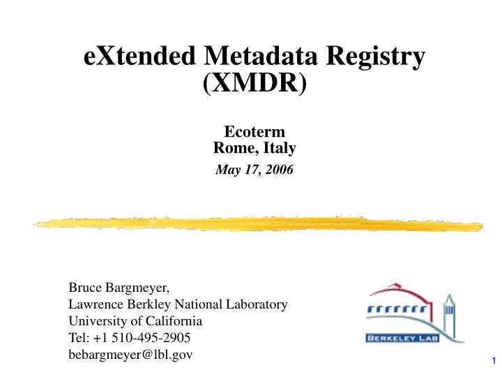 extended metadata registry xmdr ecoterm rome italy may 17 2006 n.