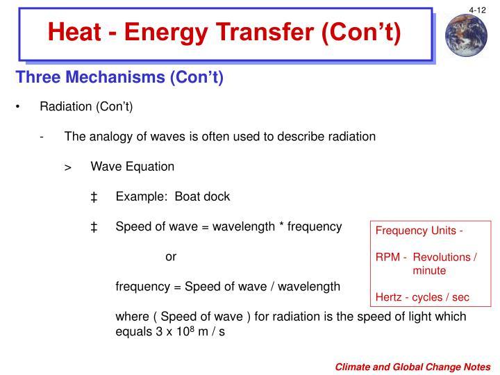 Heat - Energy Transfer (Con't)