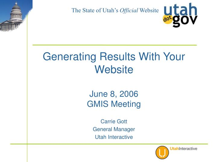Generating results with your website june 8 2006 gmis meeting