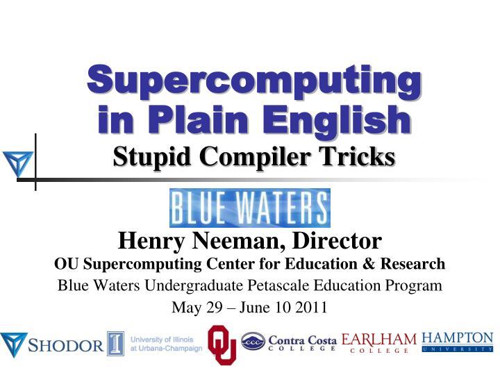 supercomputing in plain english stupid compiler tricks n.