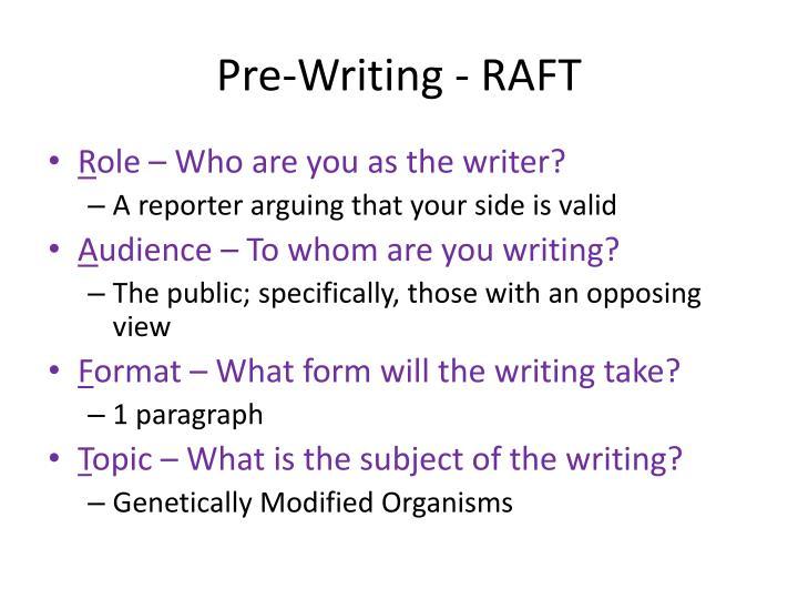 Pre writing raft