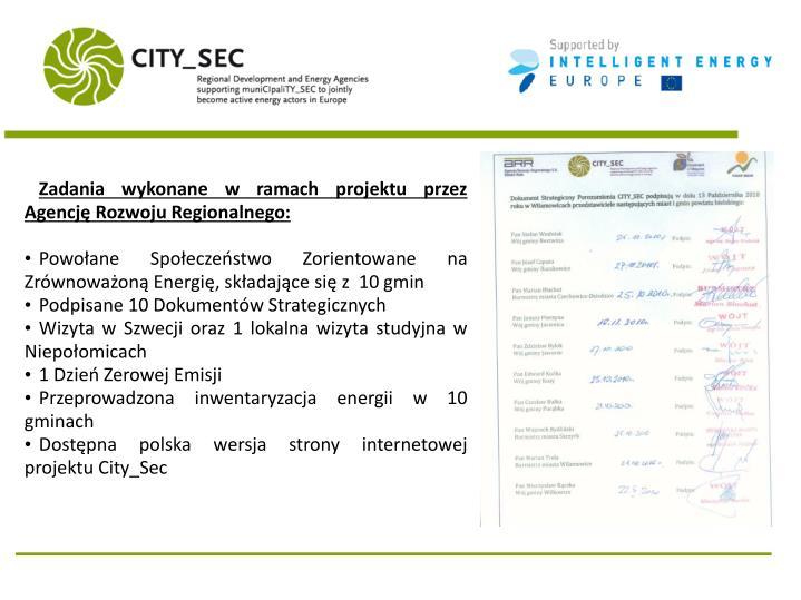 Zadania wykonane w ramach projektu przez Agencję Rozwoju Regionalnego: