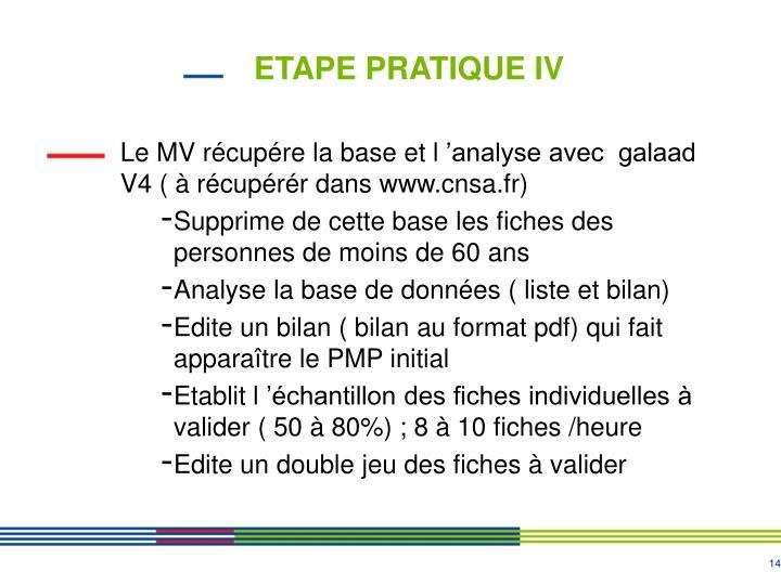ETAPE PRATIQUE IV