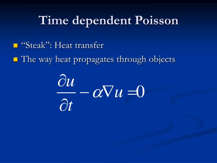 Time dependent poisson