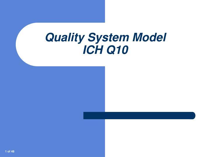 quality system model ich q10 n.