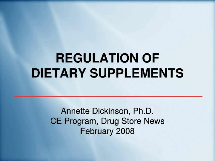 regulation of dietary supplements n.
