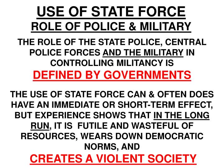 USE OF STATE FORCE