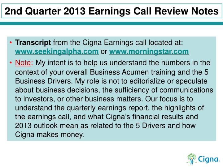 2nd Quarter 2013 Earnings Call Review Notes