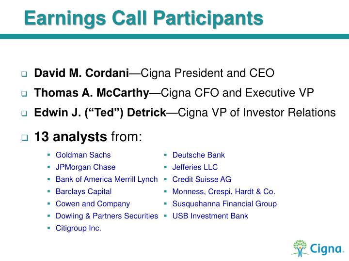 Earnings Call Participants