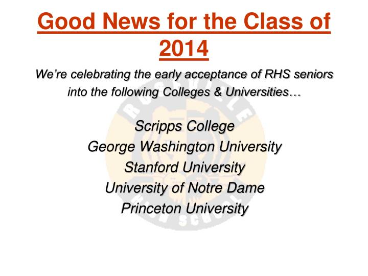 Good News for the Class of 2014