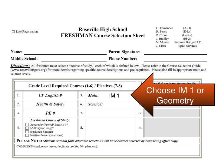 Choose IM 1 or Geometry