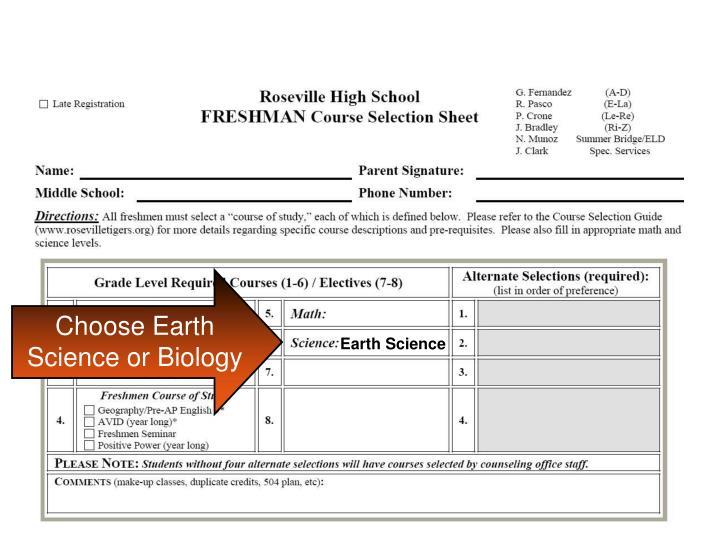 Choose Earth Science or Biology
