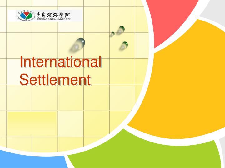 international settlement n.