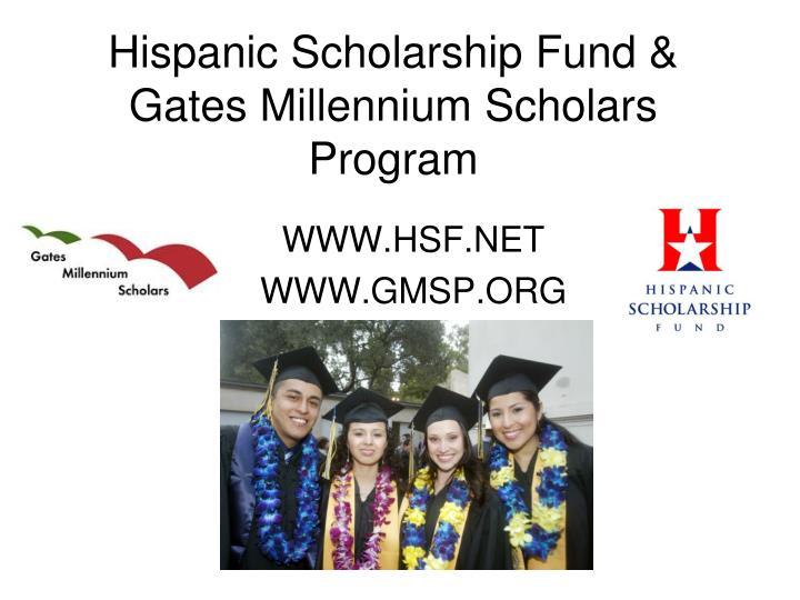 hispanic scholarship fund gates millennium scholars program n.