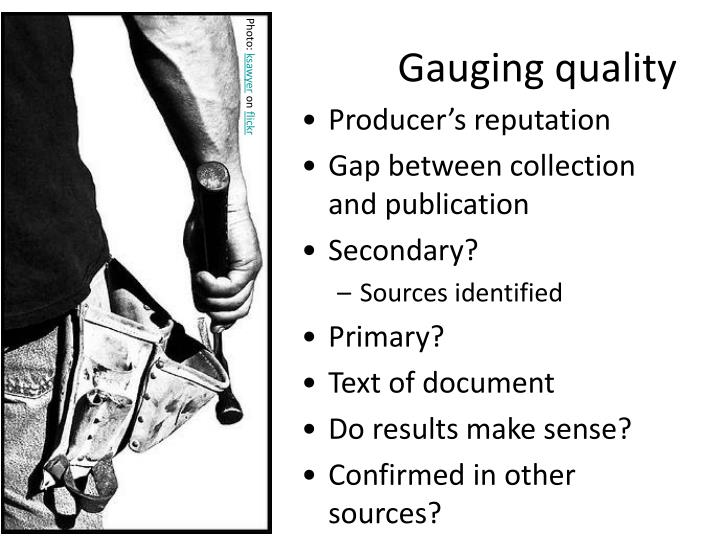 Gauging quality