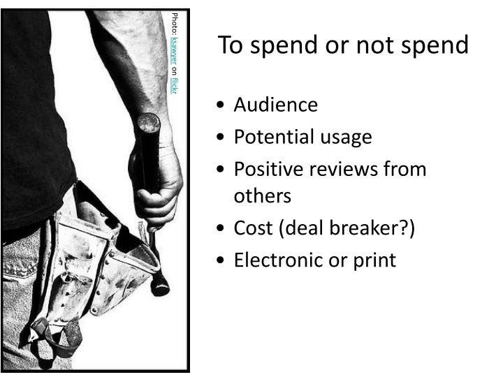 To spend or not spend