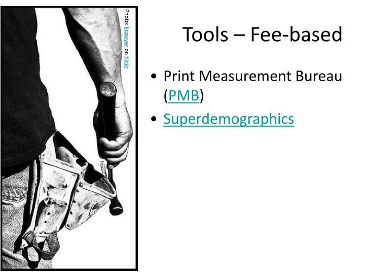 Tools – Fee-based