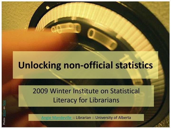 Unlocking non official statistics