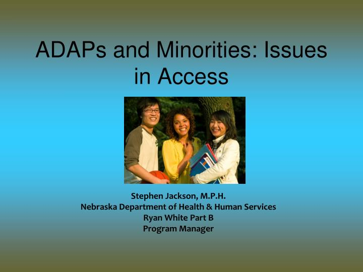 adaps and minorities issues in access n.