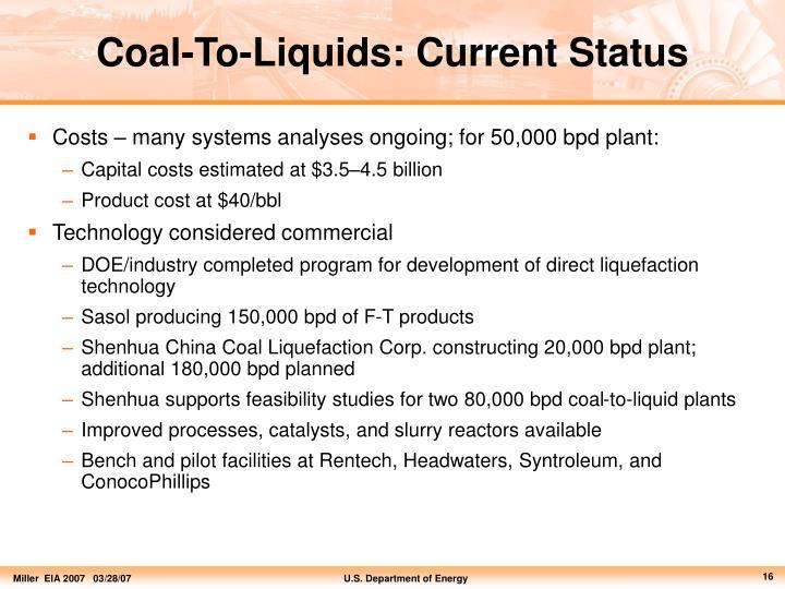 Coal-To-Liquids: Current Status