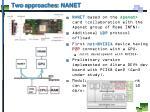 two approaches nanet