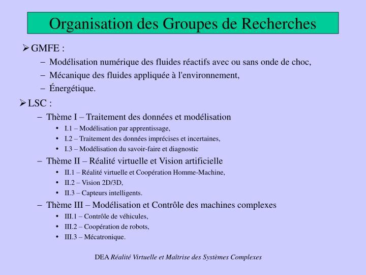 Organisation des groupes de recherches