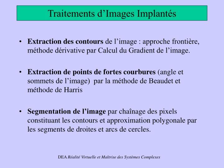 Traitements d'Images Implantés