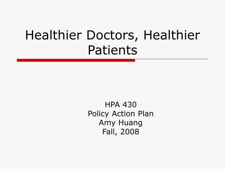 healthier doctors healthier patients n.
