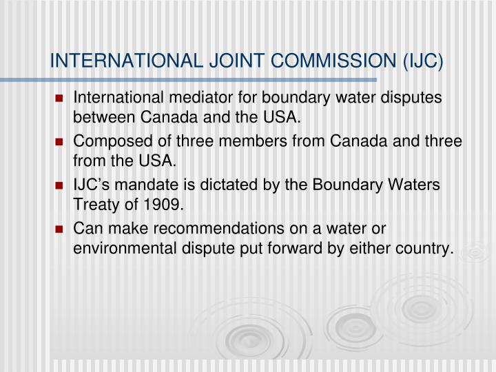 INTERNATIONAL JOINT COMMISSION (IJC)
