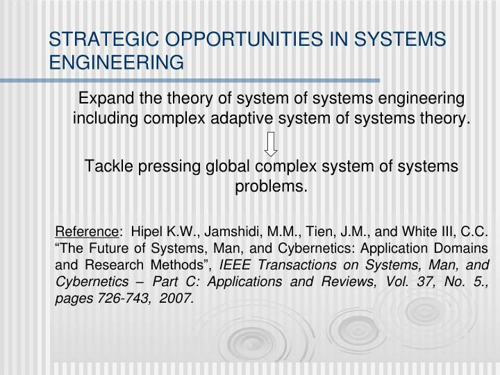 STRATEGIC OPPORTUNITIES IN SYSTEMS ENGINEERING