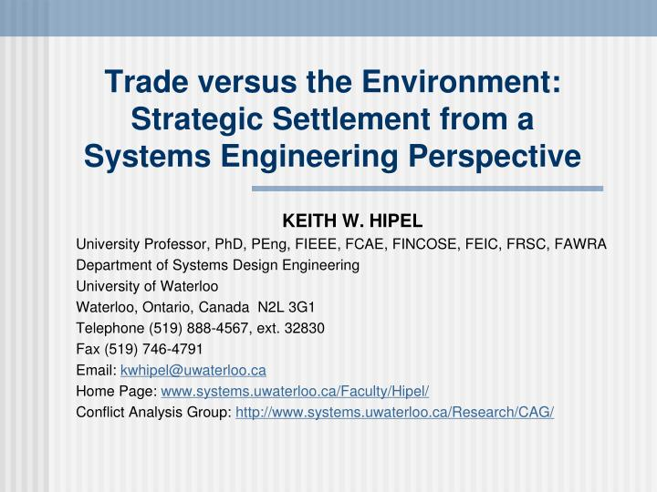 Trade versus the environment strategic settlement from a systems engineering perspective