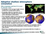 adaptive shallow atmosphere simulation
