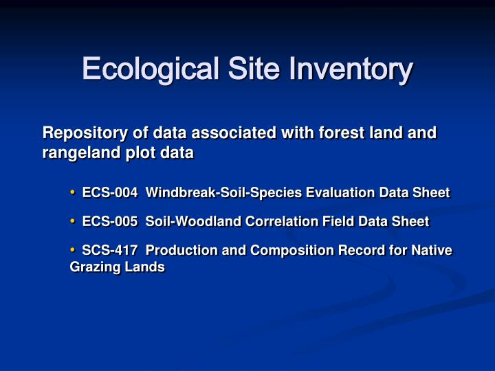 Ecological Site Inventory