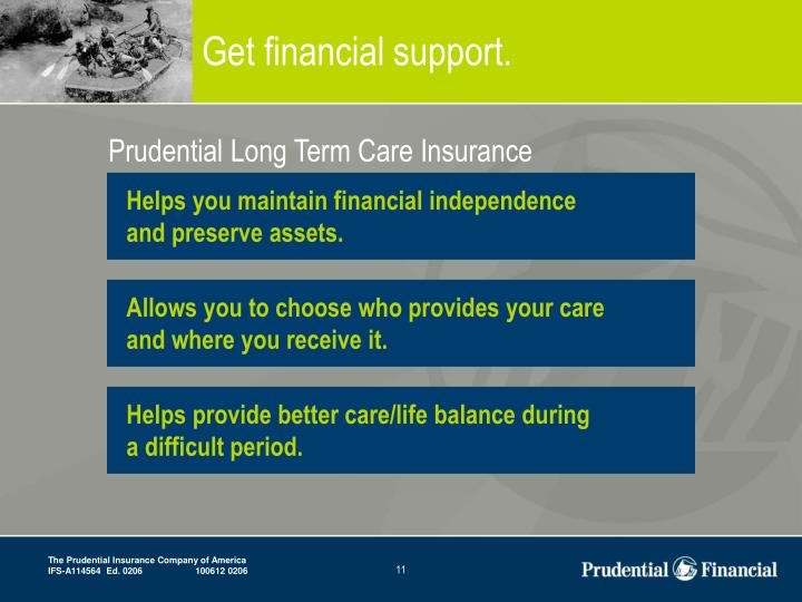 Get financial support.