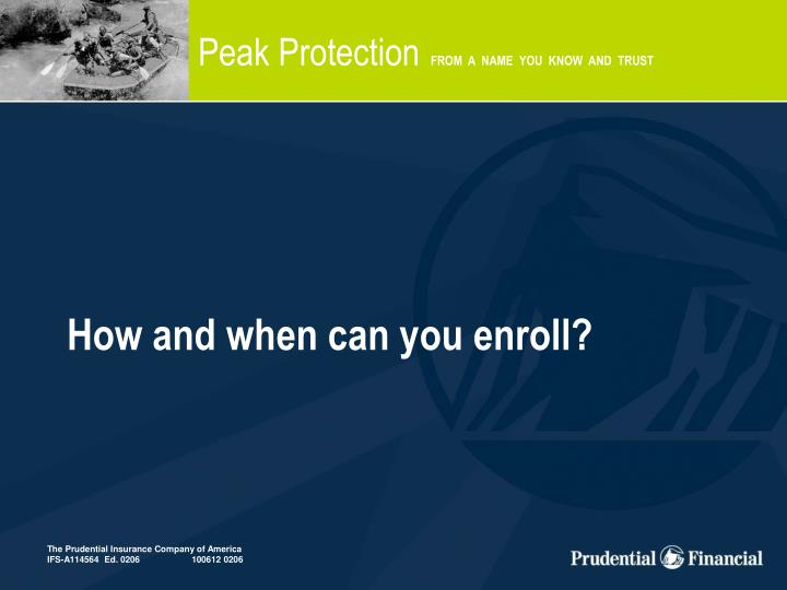 How and when can you enroll?