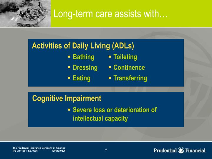 Long-term care assists with…