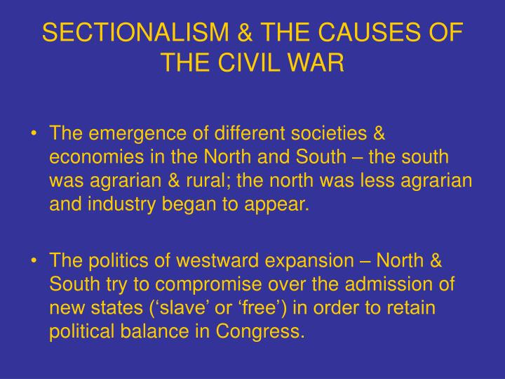 sectionalism thesis Under the rubric of territorially based state sovereignty, sectionalism was a formative feature of the american republic military defeat of the confederacy invalidated slavery-based sectionalism.