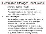 centralized storage conclusions