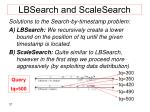 lbsearch and scalesearch