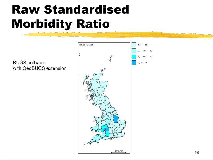 Raw Standardised Morbidity Ratio