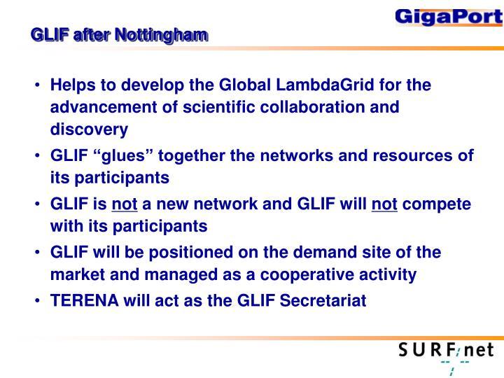 GLIF after Nottingham
