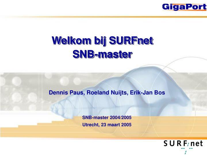 Welkom bij surfnet snb master