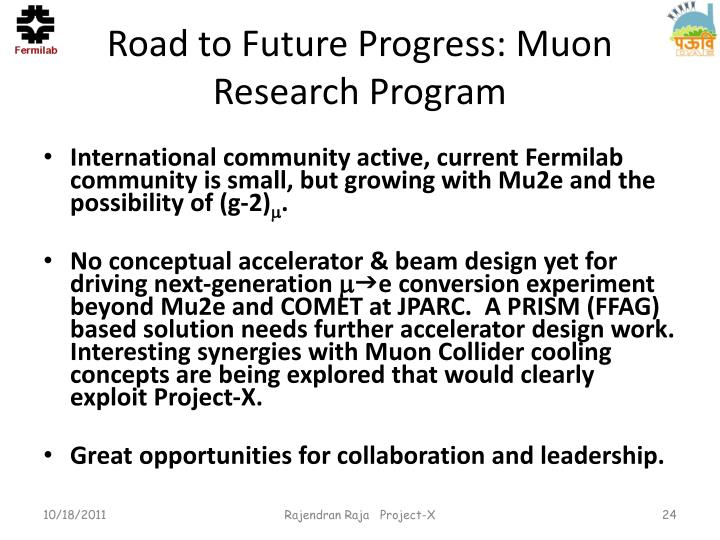 Road to Future Progress: Muon Research Program
