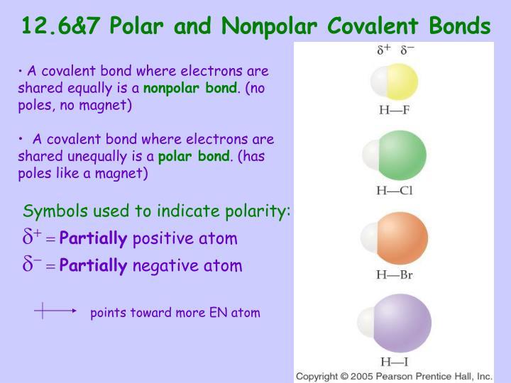 12.6&7 Polar and Nonpolar Covalent Bonds