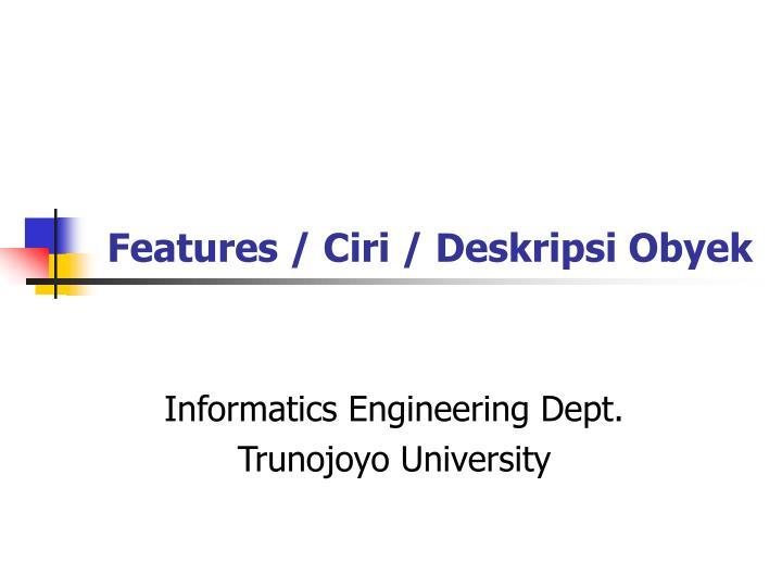 features ciri deskripsi obyek n.